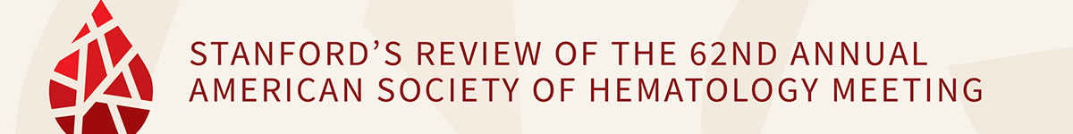 Stanford's Review of the 62nd Annual American Society of Hematology Meeting Banner