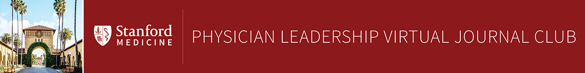 2021 Physician Leadership Virtual Journal Club: How Leaders Can Foster Strong Teams and Successful Team Dynamics Banner