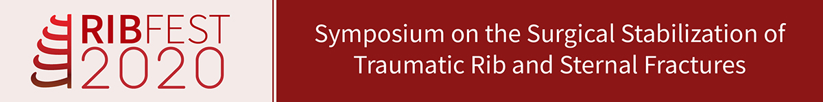 RibFest 2020 – Symposium on the Surgical Stabilization of Traumatic Rib and Sternal Fractures (Postponed) Banner
