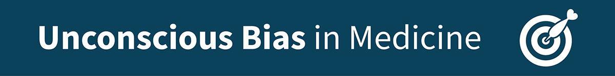 Unconscious Bias in Medicine Banner