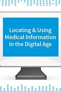 Locating and Using Medical Information in the Digital Age Banner