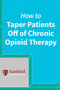 How to Taper Patients Off of Chronic Opioid Therapy Banner