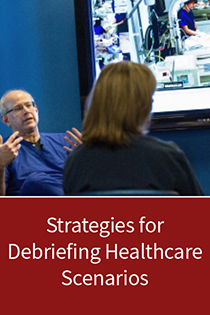 Strategies for Debriefing Healthcare Scenarios Banner