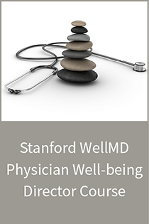 Stanford WellMD Physician Well-being Director Course Cohort 2 Banner