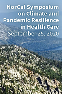 NorCal Symposium on Climate and Pandemic Resilience in Health Care Banner