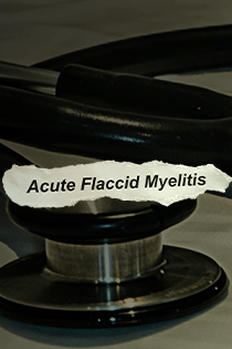 Overview of Acute Flaccid Myelitis: How to Diagnosis, Manage, and Report Suspected Cases of AFM Banner