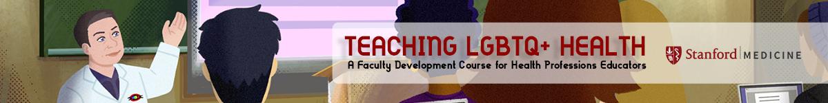 Teaching LGBTQ+ Health Banner